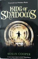 "Susan Cooper ""King of shadows"""