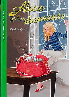 """Caroline Quine """"Alice et les diamants"""""""