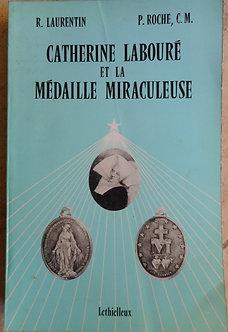 """R. Laurentin """"Catherine labouré et la médaille miraculeuse"""""""