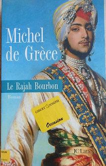 """Michel de Grèce   """"Le Rajah de Bourbon"""""""