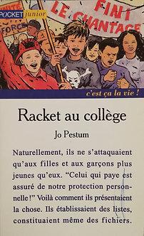 """Jo Pestum """"Racket au collège"""""""