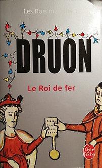 """Druon """"Les rois maudits I - le Roi de fer"""""""