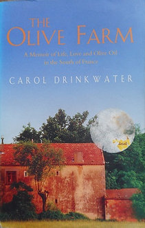 "Carol Drinkwater ""The Olive Farm"""