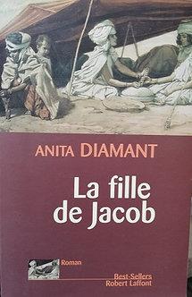 """Anita Diamant """"La fille de Jacob"""""""