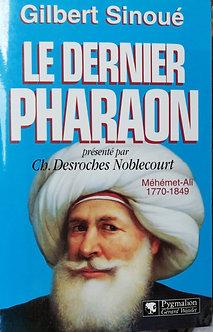 "Gilbert Sinoué ""Le dernier pharaon"""