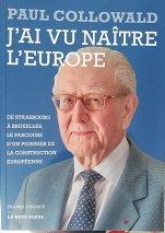 "Paul Collowald ""J'ai vu naître l'Europe"""