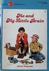 "john D. Fitzgerald ""Me and my little Brain"""