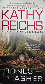 "Kathy Reichs ""Bones to Ashes"""