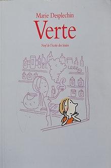 """Marie Desplechin """"Verte"""""""