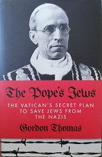 """Gordon Thomas """"The popes's Jews"""""""