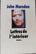 """John Marsden """"Lettres de l'intérieur"""""""