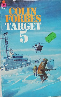 "Colin Forbes ""Target 5"""