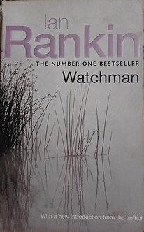 """Ian Rankin """"Watchman"""""""