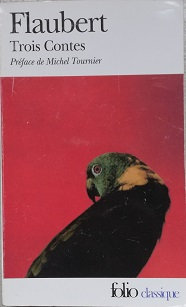 "Flaubert ""Trois Contes"""