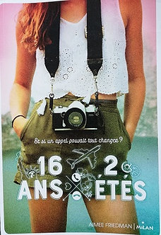 """Aimée Friedman """"16 an 2 étés"""""""