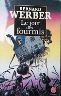 """Bernard Werber """"Le jour des fourmis"""""""