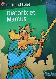 """Bertrand Solet """"Diatorix et Marcus"""""""