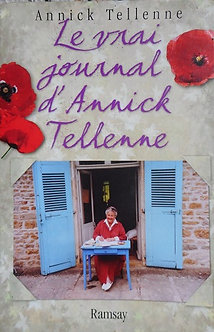 """Annick Tellenne """"Le vrai journal d'Annick Tellenne"""""""