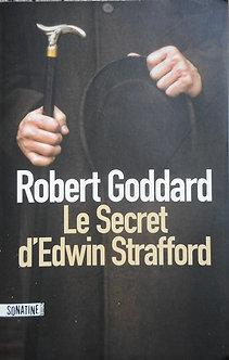 "Robert Goddard ""Le secret d'Edwin Strafford"""