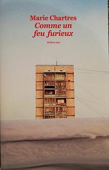 """Marie Chartes """"Comme un fou furieux"""""""