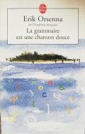 """Erik Orsenna """"La grammaire est une chanson douce"""""""