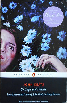 "John Keats ""Love letters and Poems of J. Keats to Fanny Brawne"""