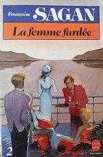 "Françoise Sagan""La femme fardée"""