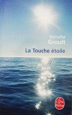 """Benoîte Groult """"La Touche étoile"""""""