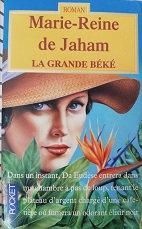 "Marie-Reine de Jaham ""La grande béké"""