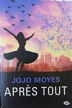 """Jojo Moyes """"Après tout"""""""