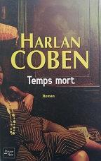 """Harlan Coben """"Temps mort"""""""