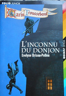 "Evelyne Brisou-Pellen""L'inconnu du donjon"""