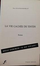 "Henri Roanne-Rosenblatt ""La vie cachée de Tintin"""