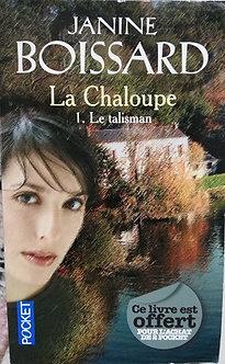 "Janine Boissard ""La chaloupe - 1. Le talisman"""