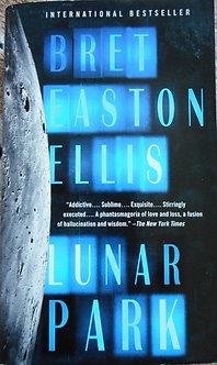 """Bret Easton Ellis """"Lunar Park"""""""