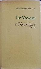 """Georges Borgeaud """"Le voyage à l'étranger"""""""