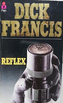 "Dick Francis ""Reflex"""