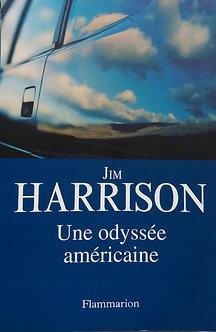 """Jim Harrison  """"Une Odyssée américaine"""""""