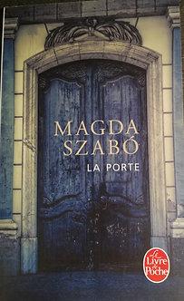 """Magda Szabo """"La porte"""""""