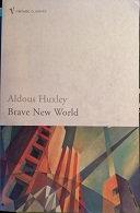 "Aldous Huxley ""Brave New World"""