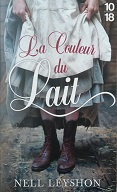 """Nell Leyshon """"La couleur du lait"""""""