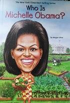 "Megan Stine ""Who is Michelle Obama?"""