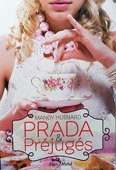 "Mandy Hubbard ""Prada & Préjugés"""