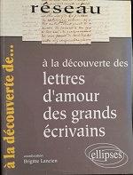 """Brigitte Lancien (coordination) """"Lettres d'amour de grands écrivains"""""""