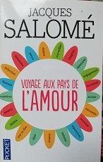 """Jacques Salomé """"Voyage aux pays de l'amour"""""""