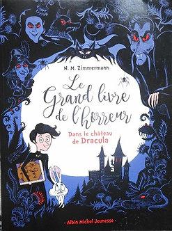 """N.M. Zimmermann """"Le grand livre de l'horreur - dans le château de Dracula"""""""