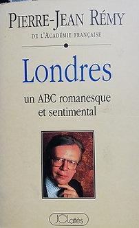 """Pierre-Jean Rémy """"Londres - un ABC romanesque et sentimental"""""""