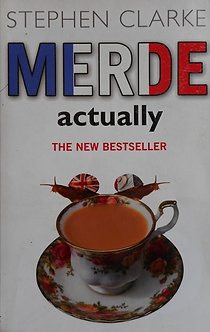 "Stephen Clarke ""Merde"""