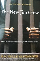 """Michelle Alexander """"The new Jim Crow"""""""