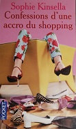 "Sophie Kinsella ""Confessions d'une accro au shopping"""